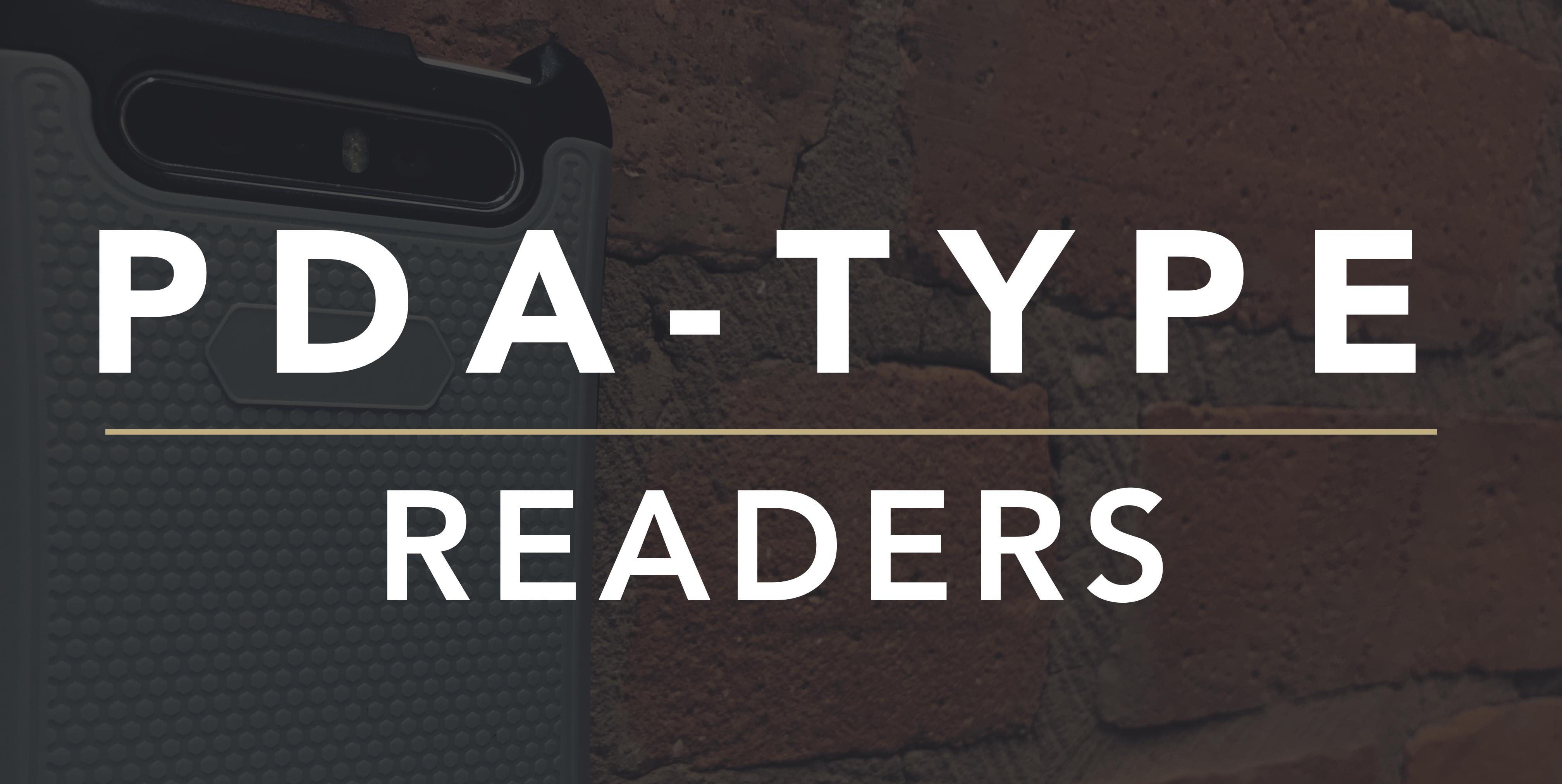 PDA TYPE READERS